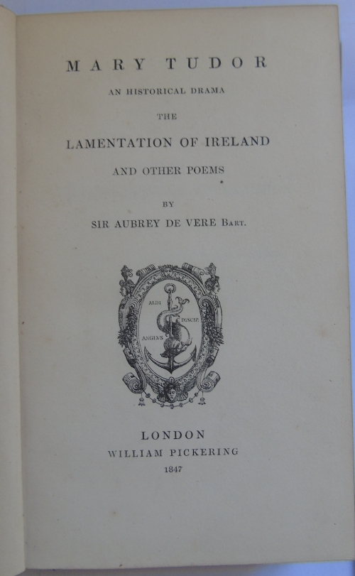 Auktionslos 4 - Mary Tudor An Historical Drama. The Lamentation of Ireland And Other Poems buy Sir Aubrey De Vere (