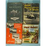 Berthon (Darrell), A Racing History of the Bentley, dwrp, illus, cl gt, 4to, 1st edn, 1956 and three