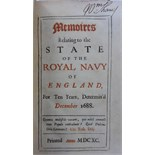 [Pepys (Samuel)] Memoires Relating to the State of the Royal Navy of England, For Ten Years,