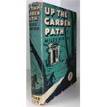Burton (Miles) Up The Garden Path, 1941, The Crime Club, first edition, gift inscription to