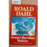 Dahl (Roald) George's Marvellous Medicine, 1982, Cape, reprint, signed by the author (1985), dust