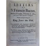 Bacon (Francis) Letters of Sr Francis Bacon, Baron of Verulam .... Written During the Reign of