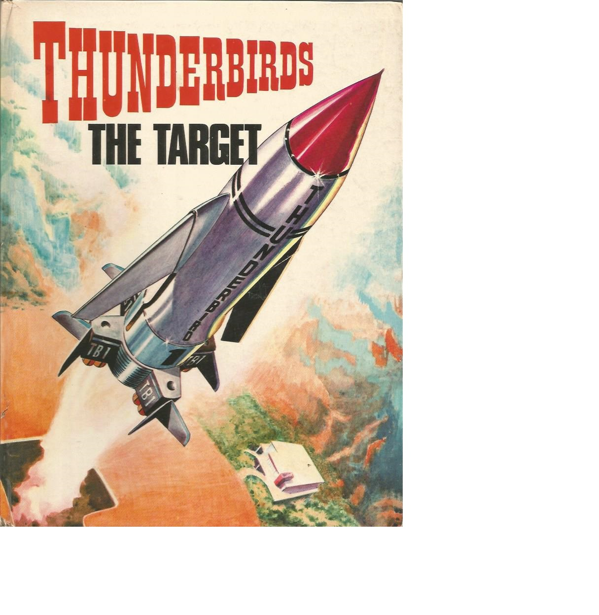 Lot 20 - RARE Thunderbirds 1966 Vintage Annual The Target in good condition. Early publication becoming