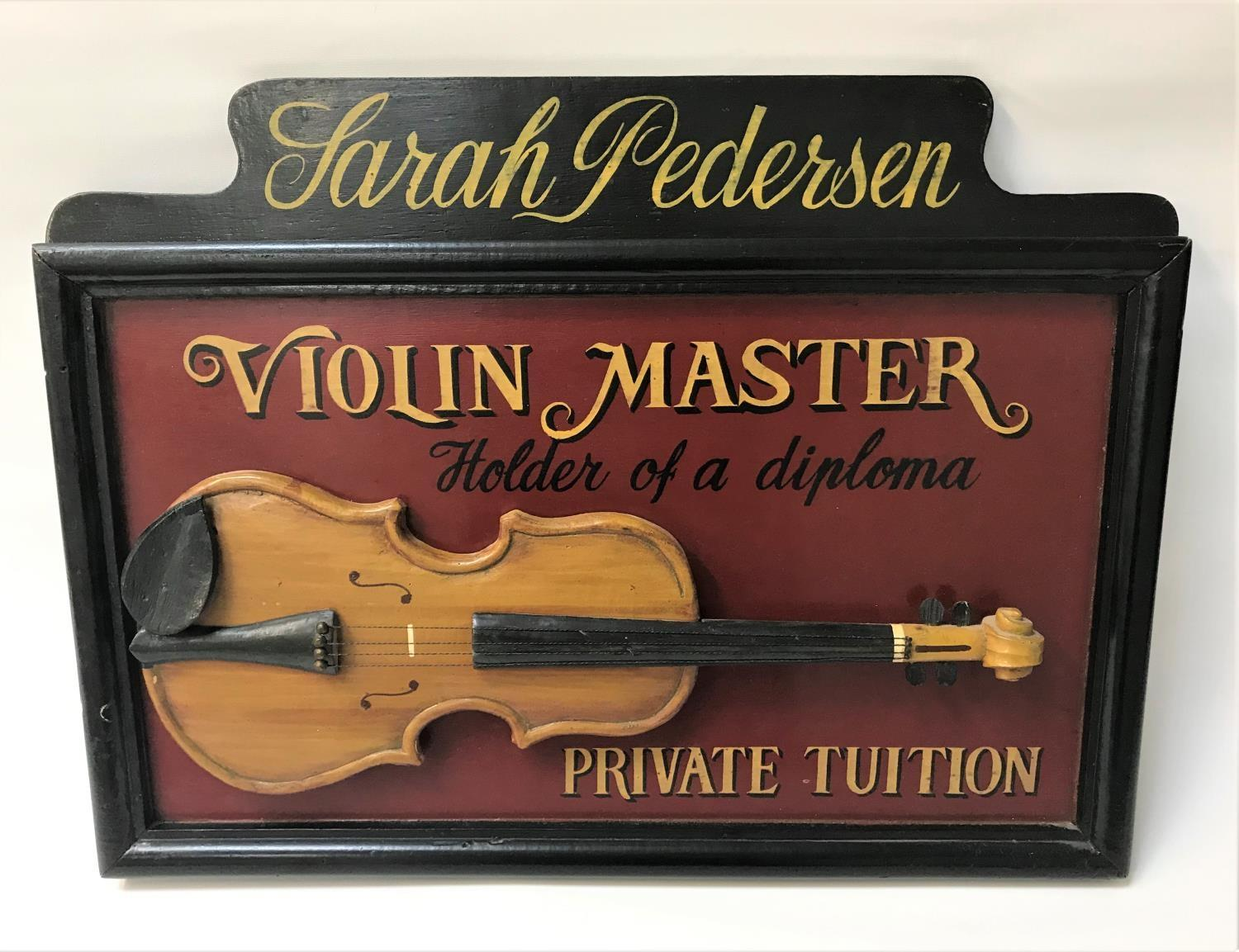Lot 261 - REPRODUCTION VIOLIN TEACHERS SIGN in wood with a raised violin and bearing the legend 'Sarah