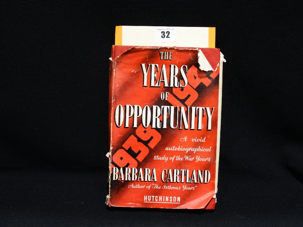 "Lot 32 - A Signed Book ""The Years Of Opportunity"" By Barbara Cartland, Inscribed & Signed"