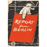 """John Heartfield - Report from Berlin. By a German Communist. London 1942. Originalbroschur mit"