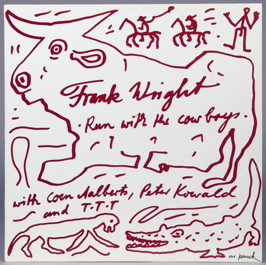 A. R. Penck - Frank Wright. Run with the cow boys. With Coen Aalberts, Peter Kowald and T. T. T. LP. - Image 2 of 2