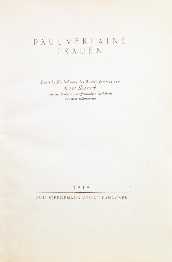 Paul Verlaine. Frauen. – Männer. Hannover, Paul Steegemann 1919 und 1920. Originalhalbpergamentbände