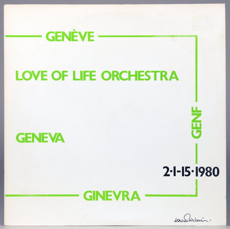 Lawrence Weiner - Love of Life Orchestra. Genève. LP. New York, Lust/Unlust Music. 1980.Aufnahme des