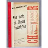 F. T. Marinetti. Les mots en liberte futuristes. Mailand, Edizioni futuristi di »Poesia« 1919. Mit