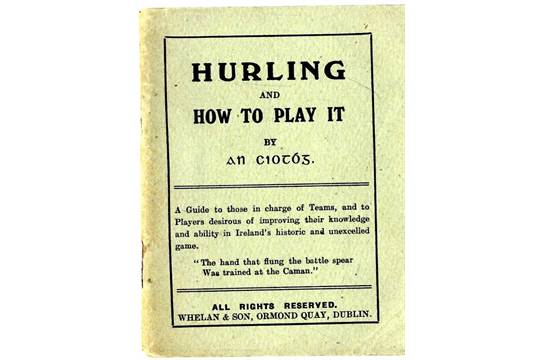 Rare Guide To Hurling An Ciotog Tadhg Barry Hurling And How To Play It 12mo D P Mahon