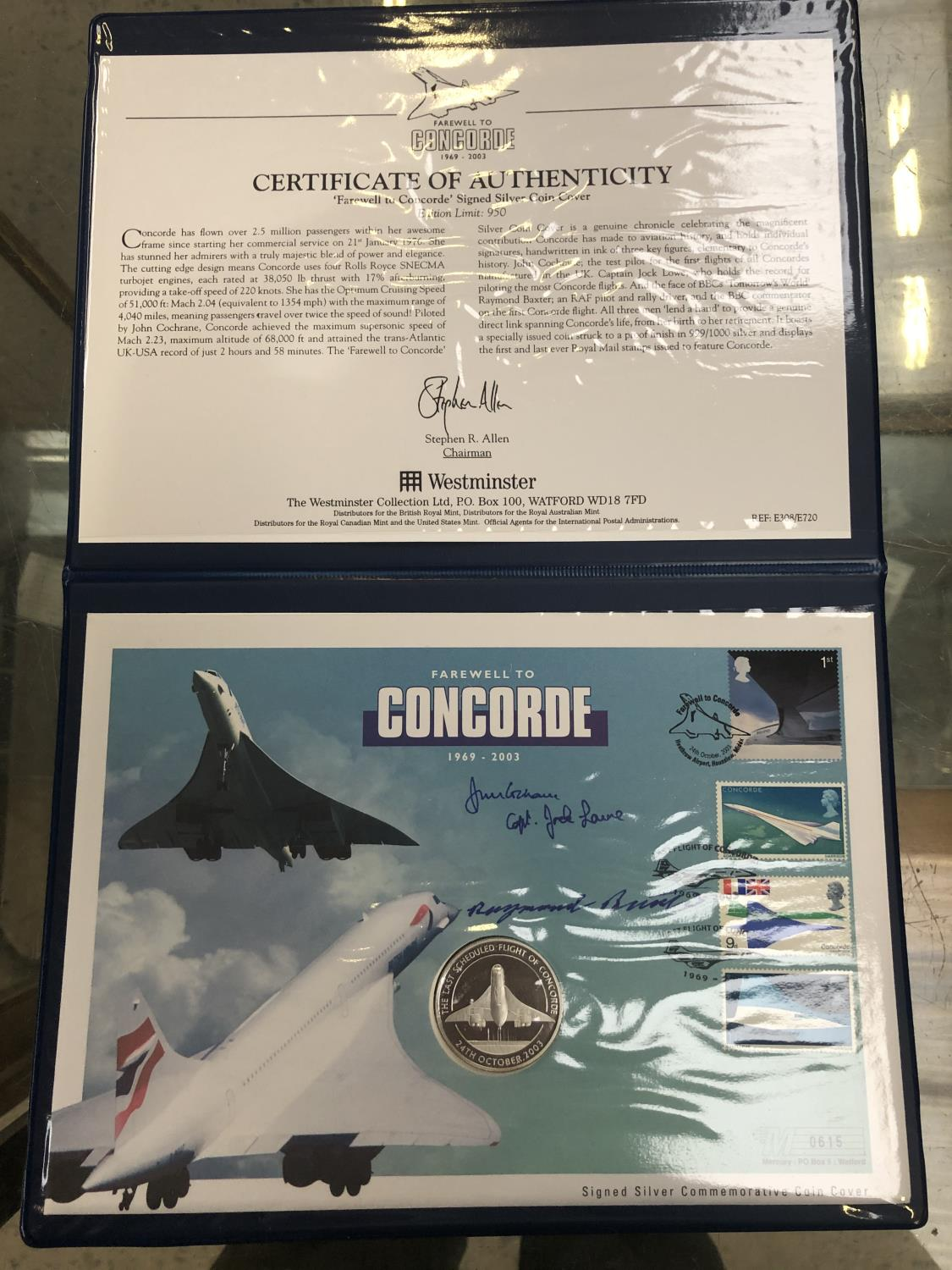 Lot 542 - FAREWELL TO CONCORDE 1969 ? 2003 , THE SIGNED SILVER COMMEMORATIVE COIN COVER . COA INCLUDED .NUMBER