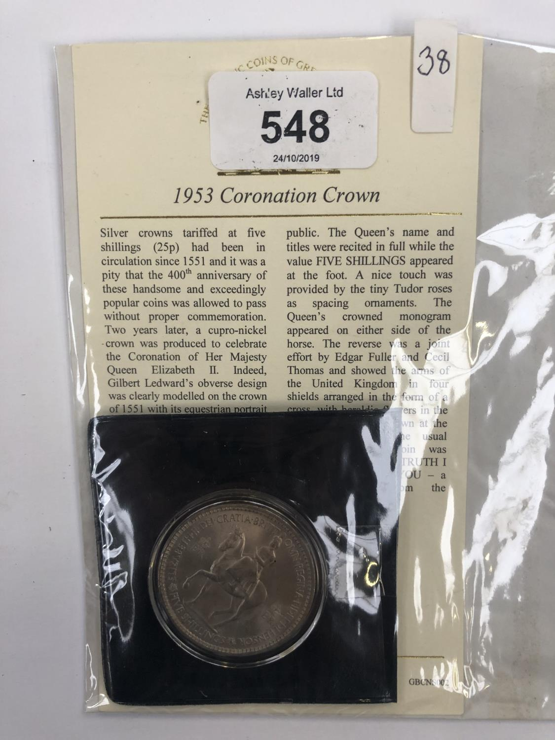 Lot 548 - UK 1953 CORONATION CROWN , SUPERB , UNCIRCULATED CONDITION . ENCAPSULATED WITH COA