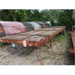 40' APPROX. FLAT BED YARD TRAILER, NO. 6 (NO TITLE)