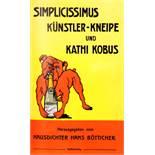 Joachim Ringelnatz - Simplicissimus Künstler-Kneipe und Kathi Kobus. Herausgegeben vom Hausdichter