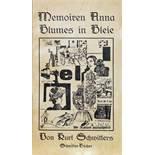 Kurt Schwitters. Memoiren Anna Blumes in Bleie. Eine leichtfaßliche Methode zur Erlernung des