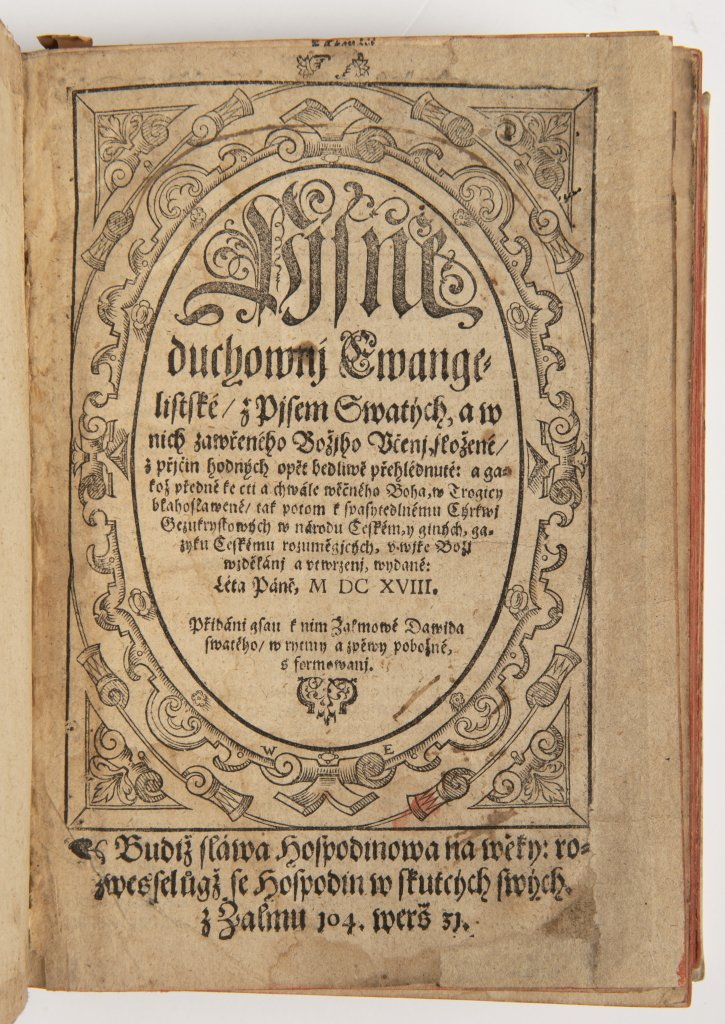 PJSNÌ DUCHOWNJ EWANGELISTSKÉ Z PJSEM SWATÝCH ... 1618 Kralice, tiskárna Èeských bratøí 20,5 x 14,5 x