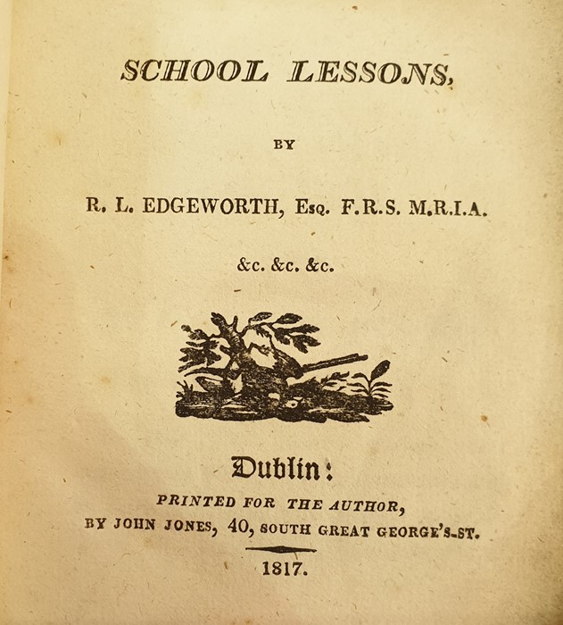 """Lot 32 - Edgeworth, R L Esq """"School Lessons"""", Dublin, printed for the author by John Jones 1817, inside front"""