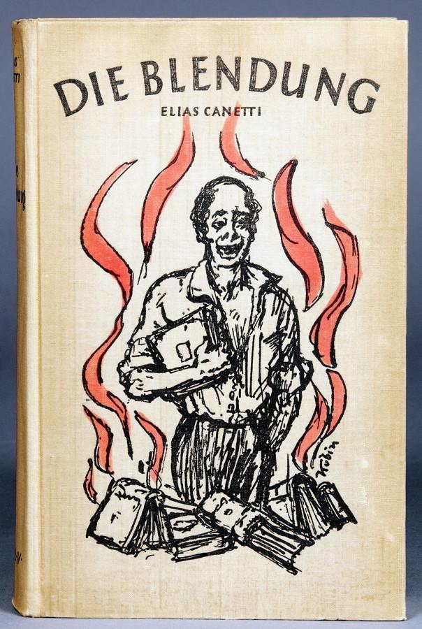 Lot 944 - Elias Canetti. Die Blendung. Roman. Wien, Leipzig, Zürich, Herbert Reichner 1936 [1935] .