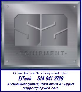 Lot 0 - Auction management provided by EJTweb on behalf of S2 Equipment - support@ejtweb.com 514-941-2728