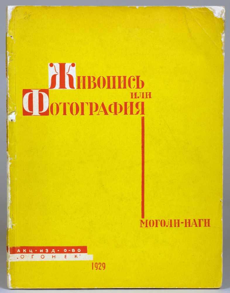 Bauhaus - L[aszlo] Moholy-Nagy. Schiwobis ili fotografija (russisch: Malerei und Fotografie).