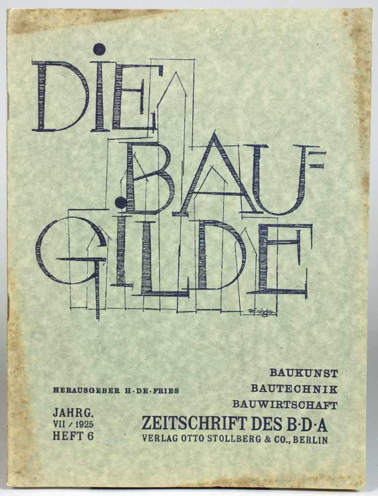 Lyonel Feininger - Die Baugilde. Baukunst, Bautechnik, Bauwirtschaft. Herausgeber H. de Fries.