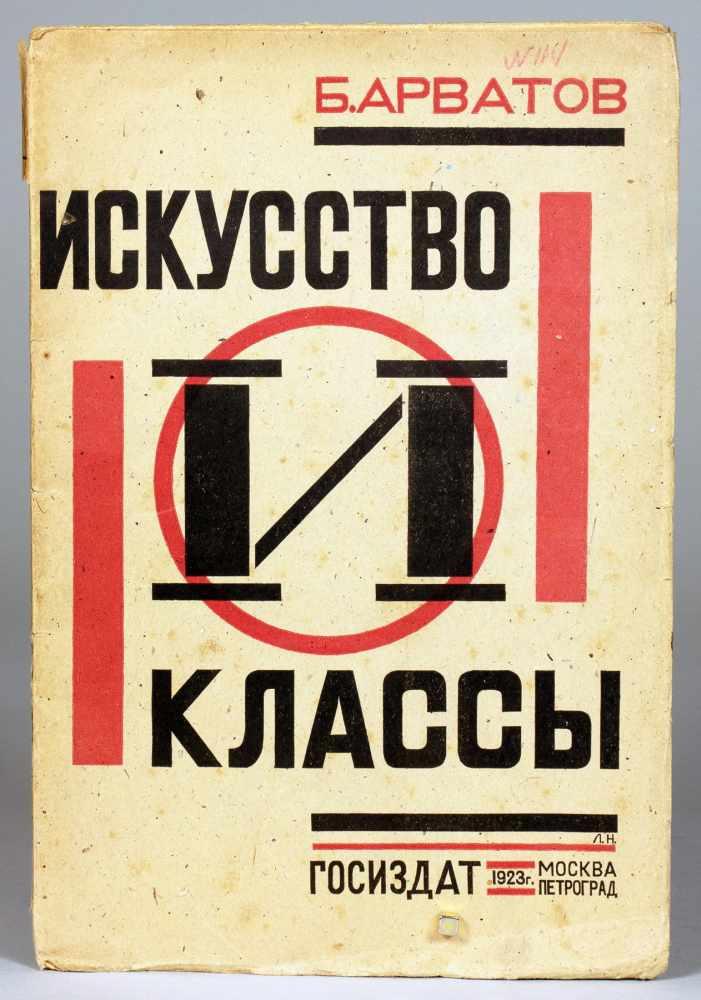 B[oris] Ignatievic Arvatov. Iskusstvo i Klassy. (russisch: Kunst und Klassen). Moskau und