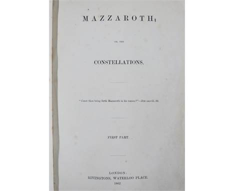 [Frances Rolleston] Mazzaroth; or The Constellations in four parts, Published Rivington 1862-1865 with Mizraim; or Astronomy