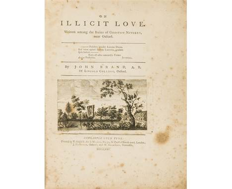 NO RESERVE Provincial Printing.- Brand (John) On Illicit Love. Written Among the Ruins of Godstow Nunnery, near Oxford, half-