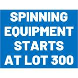SPINNING EQUIPMENT STARTS AT LOT 300
