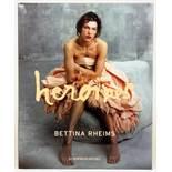Bettina Rheims. Heroïnes. With a Text by Catherine Millet. München, Schirmer/Mosel 2007. Mit