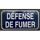 Vintage French Enamelled Metal Défense De Fumer (No Smoking) Wall Sign