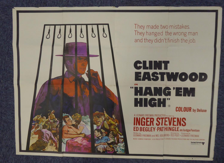"Lot 361 - CLINT EASTWOOD 'HANG 'EM HIGH' SINGLE SHEET FILM POSTER, printed by Lonsdale & Bartholomew, 30"" x"
