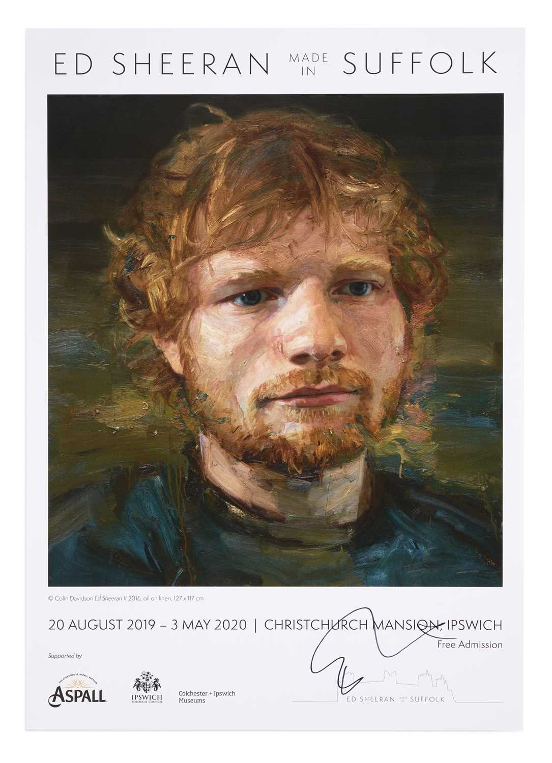 Signed Ed Sheeran: Made in Suffolk Exhibition Poster 2019 This is the official Ed Sheeran: Made in