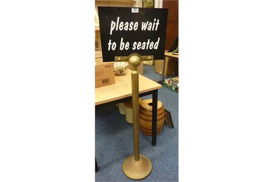 Please Wait To Be Seated Sign On Brass Stand H130cm Approx
