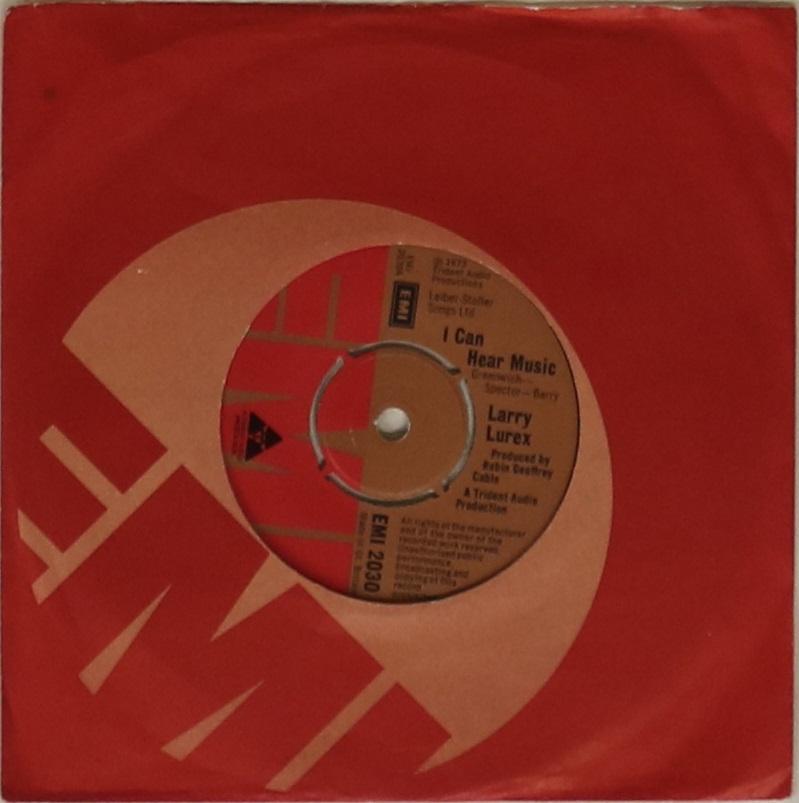 """Lot 52 - LARRY LUREX - I CAN HEAR MUSIC - A superb original 7"""" stock copy of Freddie Mercury with his"""