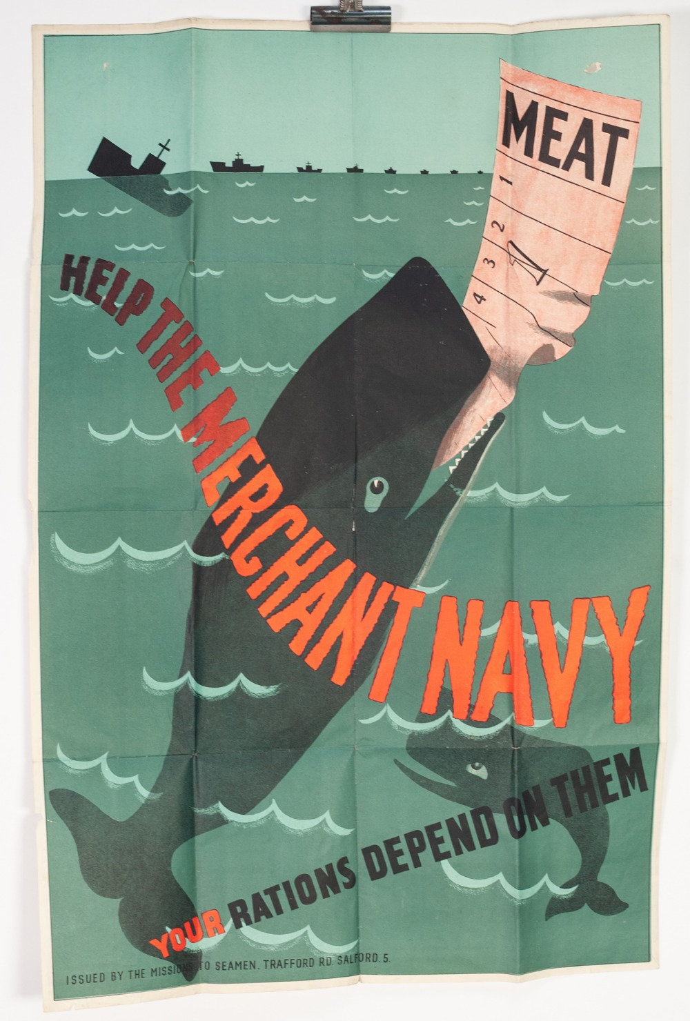 Lot 26 - ORIGINAL WORLD WAR II PROPAGANDA POSTER 'Help the Merchant Navy, Your Rations Depend on Them' Issued