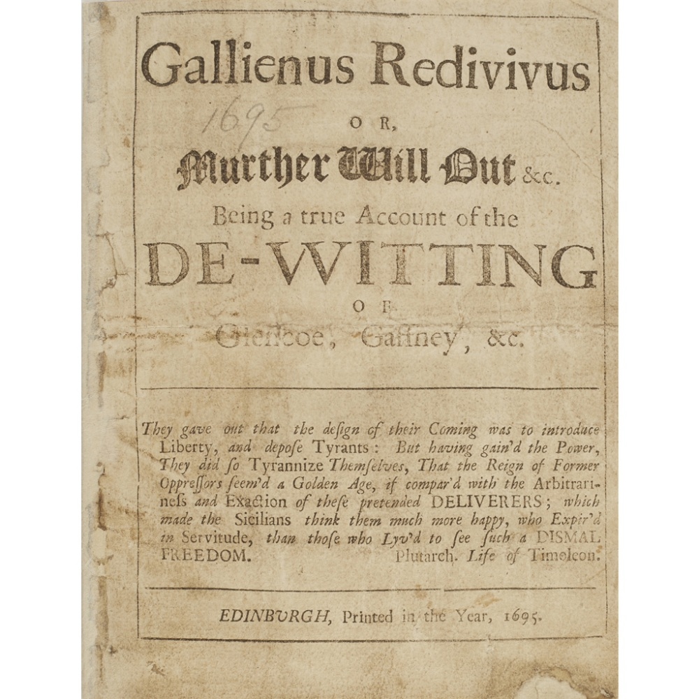 Lot 117 - SCOTTISH HISTORY, 6 WORKSCOMPRISING [LESLIE, CHARLES] Gallienus Redivivus or Murther Will Out &C.