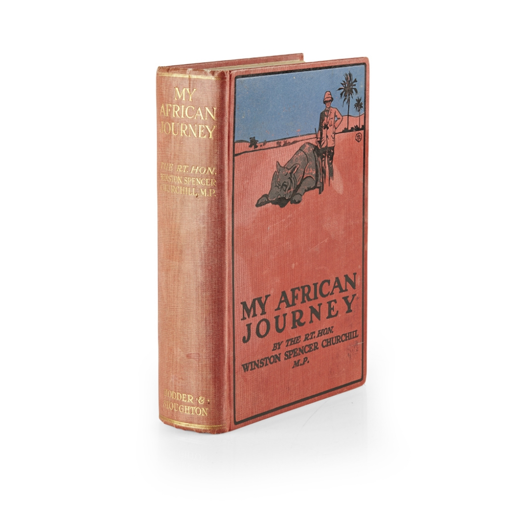 Lot 98 - CHURCHILL, SIR WINSTON SPENCERMY AFRICAN JOURNEY London: Hodder and Stoughton, 1908. First