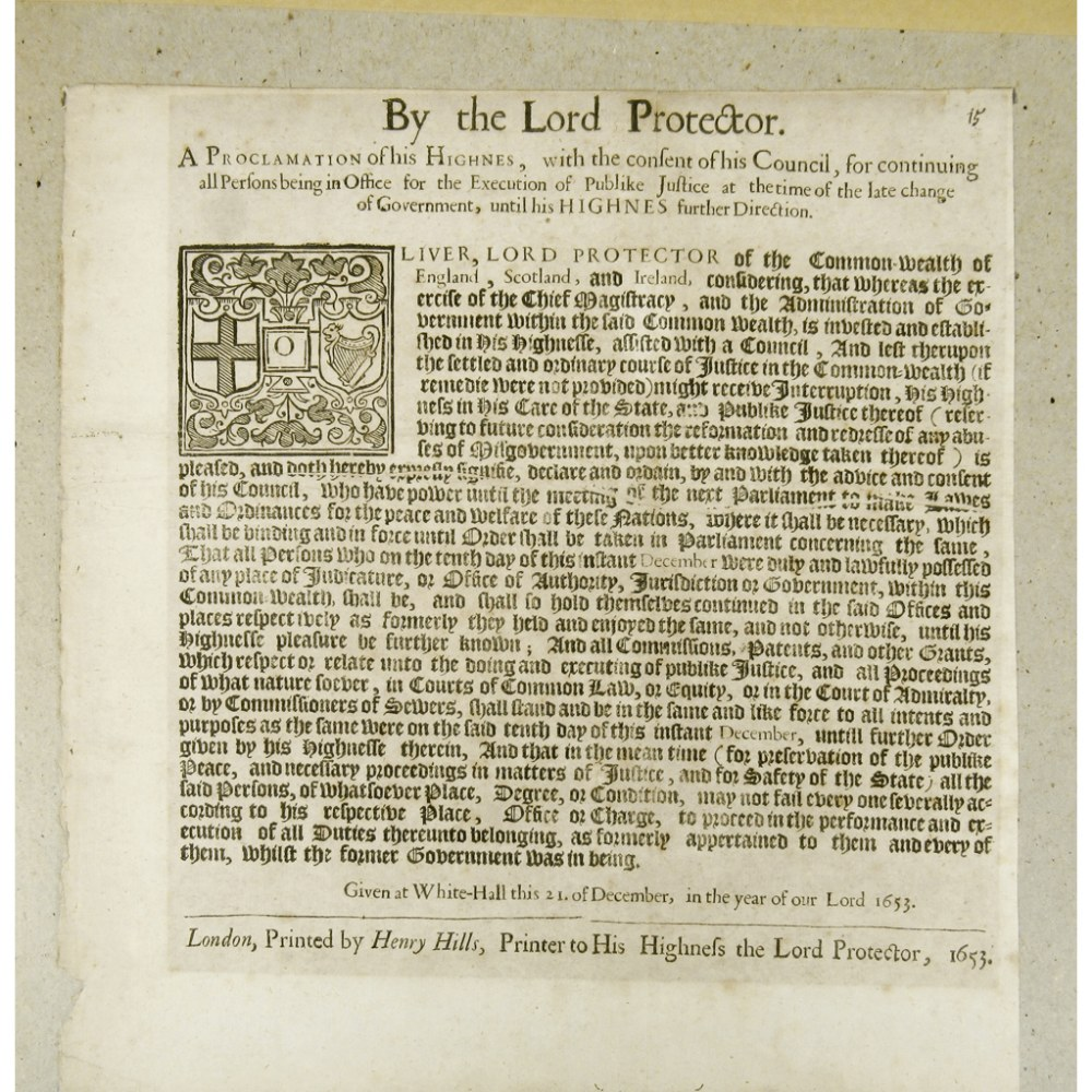 Lot 111 - OLIVER CROMWELL - BROADSIDEBY THE LORD PROTECTOR. A PROCLAMATION OF HIS HIGNES, with the consent