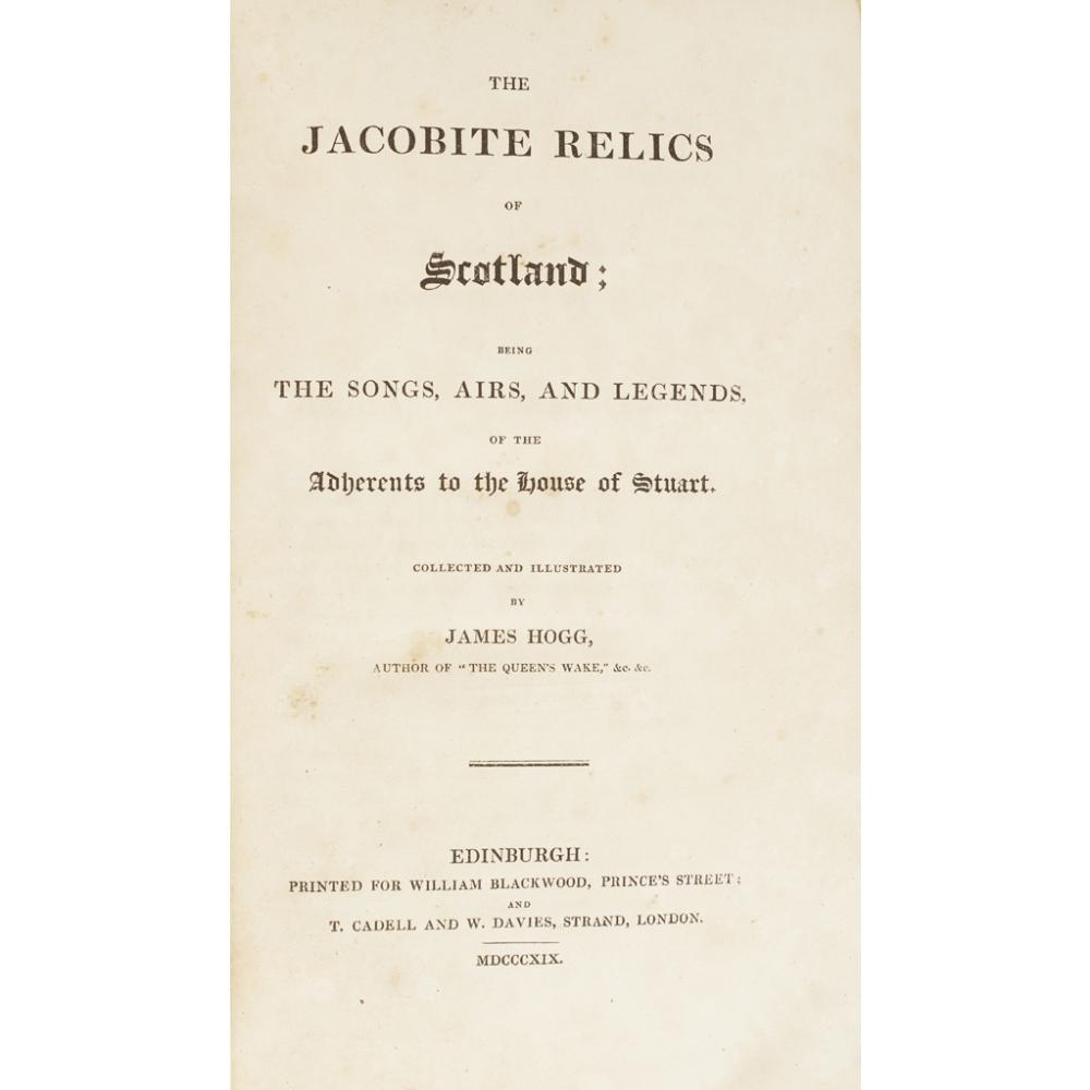 SCOTLAND4 VOLUMES, COMPRISING HOGG, JAMES The Jacobite Relics of Scotland. Edinburgh: W.