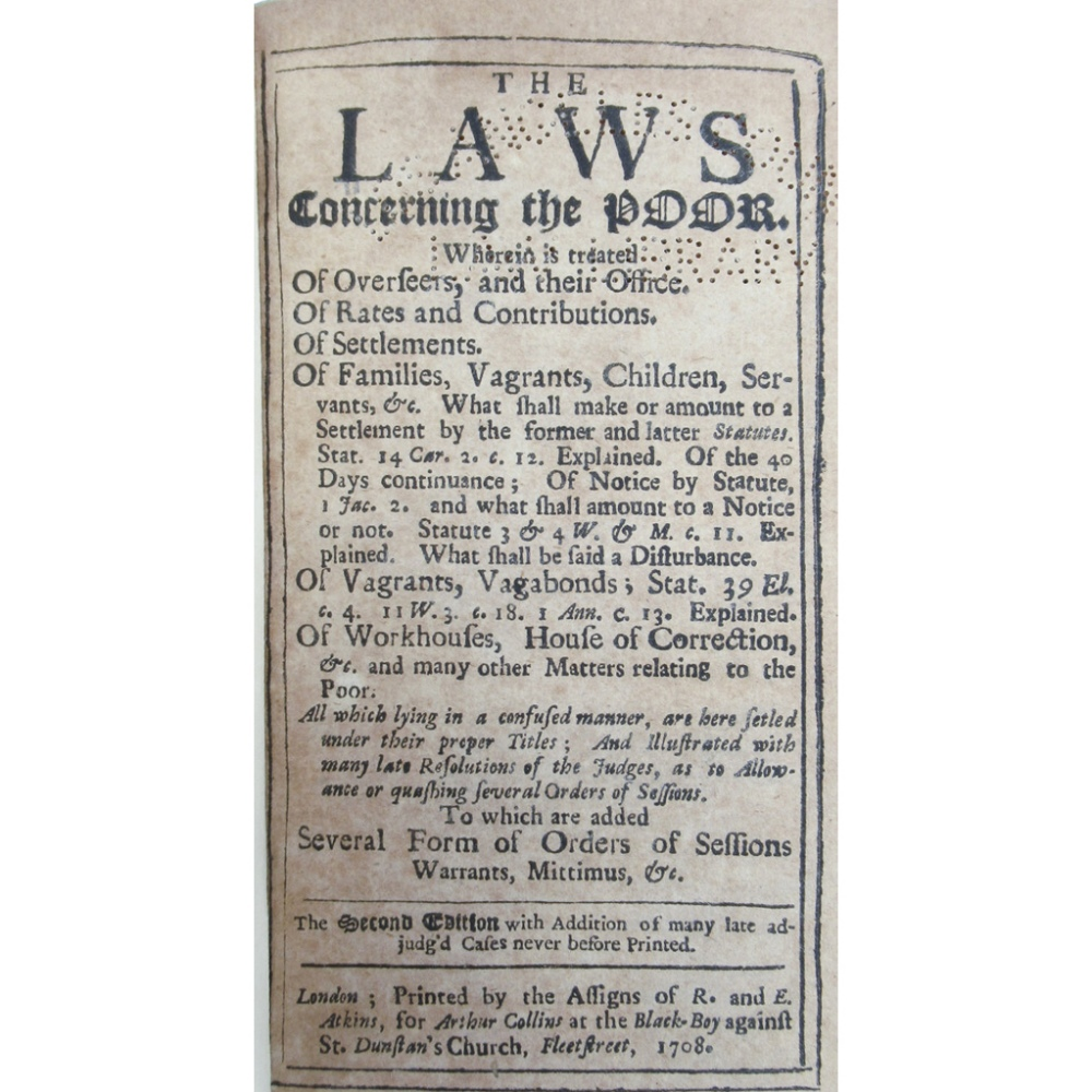 POOR RELIEF & LAWS, 3 WORKSINCLUDING THE LAWS CONCERNING THE POOR London: Arthur Collins, 1708. - Image 3 of 4