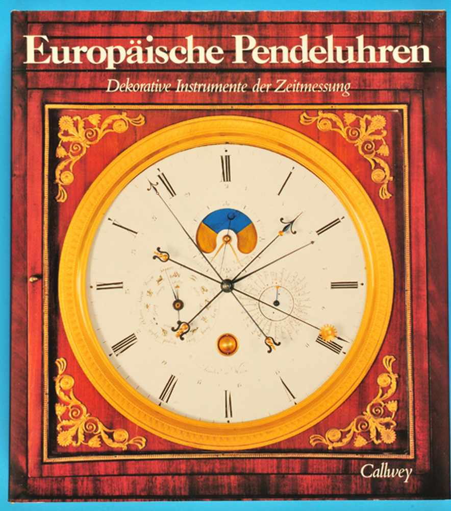 Heuer/Maurice, Europäische Pendeluhren, Dekorative Instrumente der ZeitmessungHeuer/Maurice,