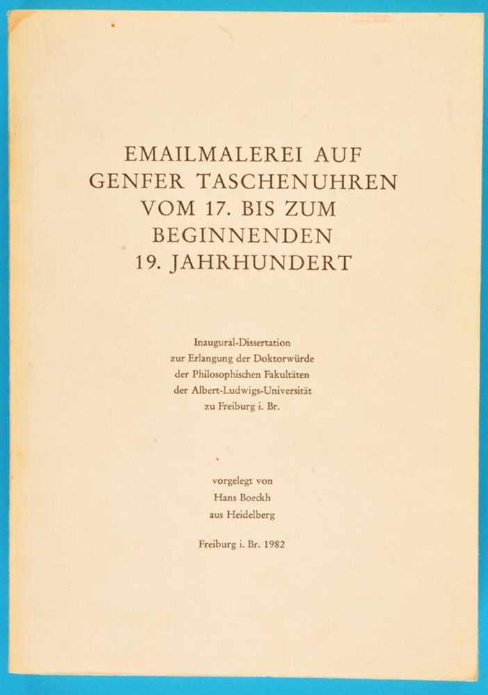 Hans Boeckh, Emailmalerei auf Genfer Taschenuhren vom 17. bis zum beginnenden 19. Jh.Hans Boeckh,