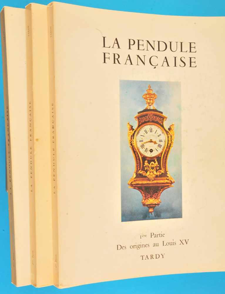 Tardy, La Pendule Francaise, Bände 1 - 3Tardy, La Pendule Francaise, Bände 1 - 3, 1974/75,