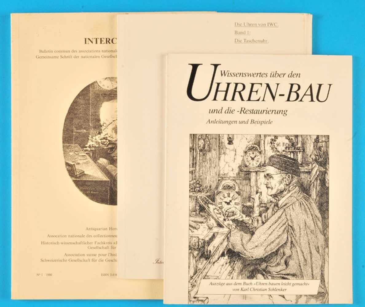 """3 Hefte """"Wissenswertes über den Uhren-Bau und die Restaurierung"""", """"Die Uhren von IWC, Band 1: Die"""