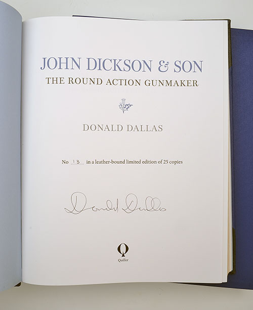 Lot 101 - JOHN DICKSON & SON 'THE ROUND ACTION GUNMAKER' BY DONALD DALLAS, No 13 of 25 limited edition, 352