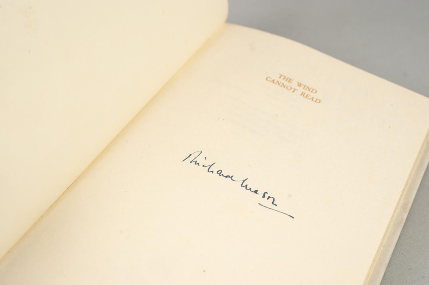 SIGNED TITLES: RICHARD MASON, The Wind Cannot Read, 1947, with dust jacket; E C LARGE, Sugar in - Image 7 of 18