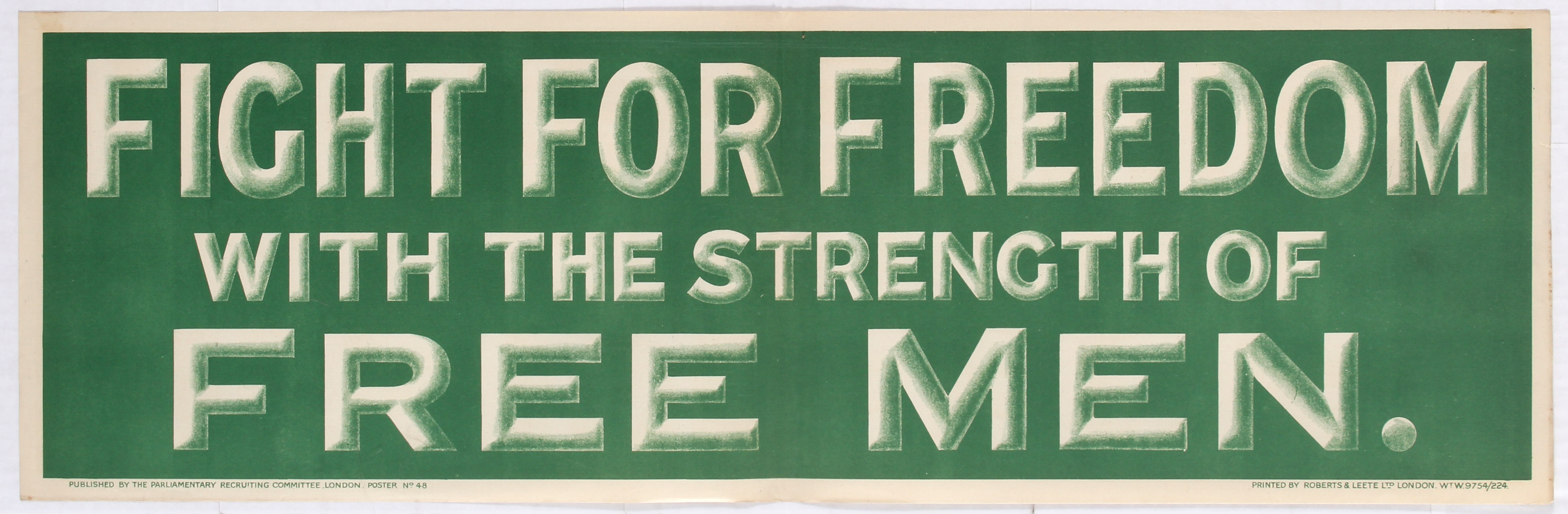 Lot 4101 - British Propaganda poster - Fight for Freedom with the Strength of Free Men.