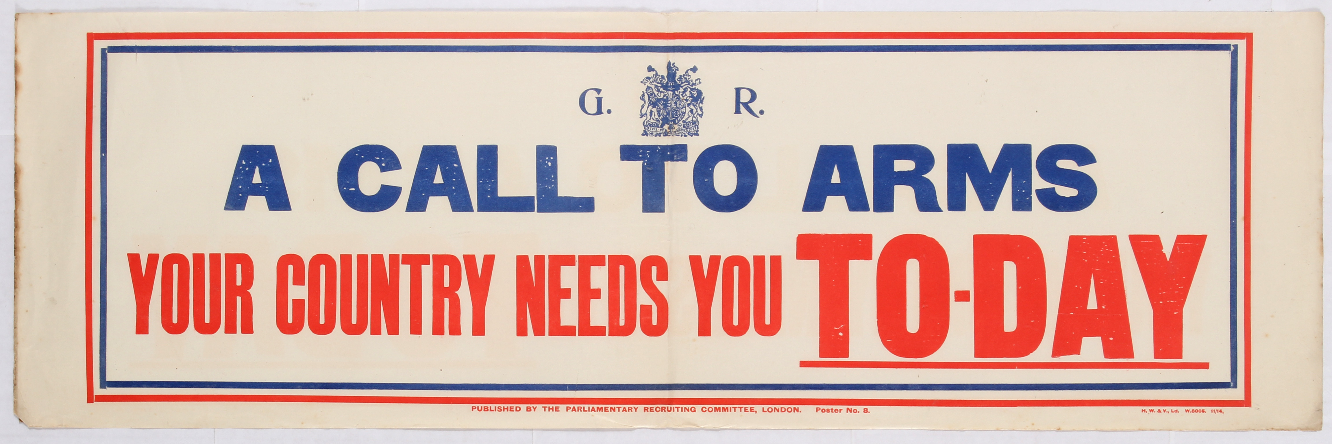 Lot 4104 - War Propaganda WWI poster A call to Arms Your Country needs you Today